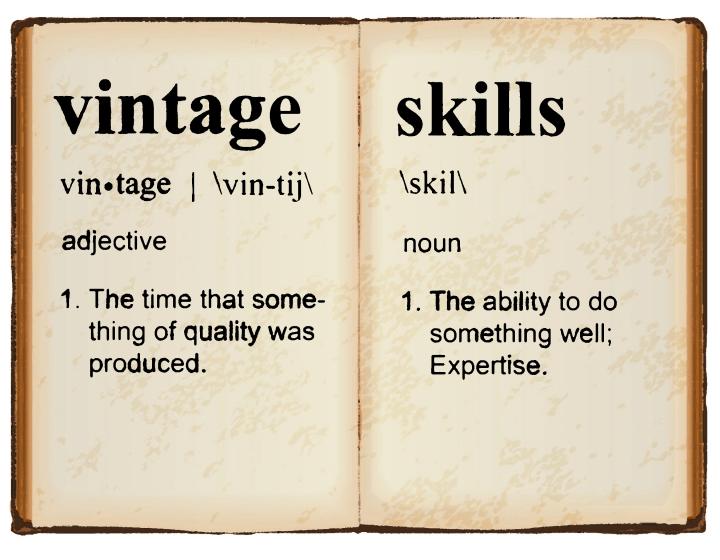 Vintage Skills